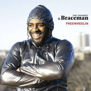 THE CHAINSET/BRACEMAN - Freewheelin (Explicit)