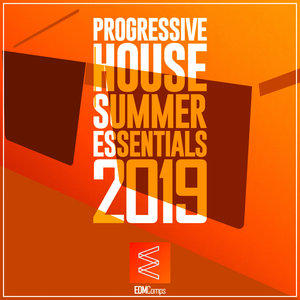 VARIOUS - Progressive House Summer Essentials 2019