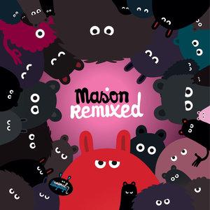 MASON - Mason Remixed