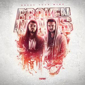 BROKEN MINDS - Break Your Mind