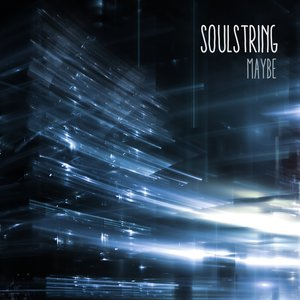 SOULSTRING - Maybe
