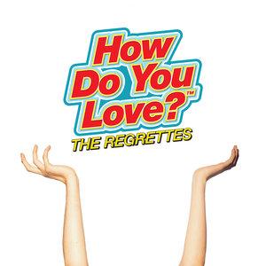 THE REGRETTES - I Dare You