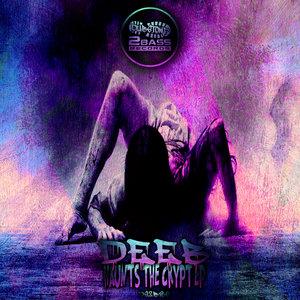 DEEB - Haunts The Crypt