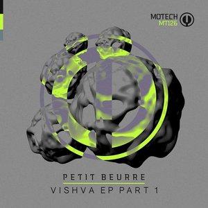 PETIT BEURRE - Vishva EP (Part 1)