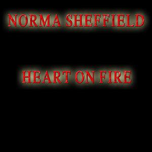 NORMA SHEFFIELD - Heart On Fire