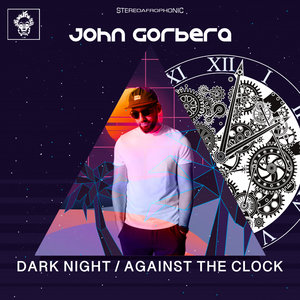 JOHN GORBERA - Dark Night/Against The Clock