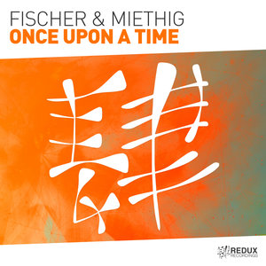 FISCHER & MIETHIG - Once Upon A Time