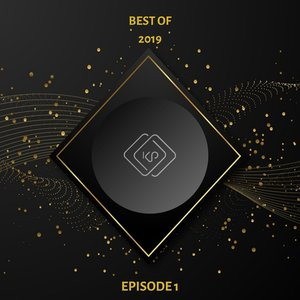 VARIOUS - KP Recordings Best Of 2019 Episode 1