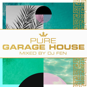 VARIOUS/DJ FEN - Pure Garage House