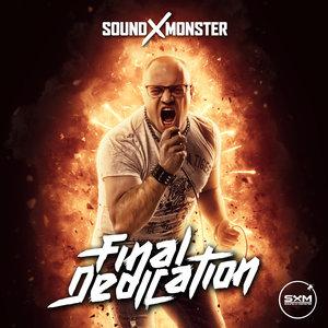 SOUND-X-MONSTER - Final Dedication