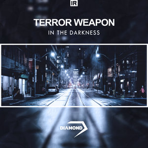 TERROR WEAPON - In The Darkness
