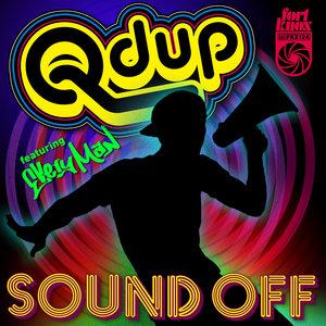 QDUP - Sound Off