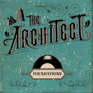 THE ARCHITECT - Foundations