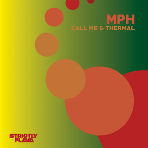 MPH - Call Me & Thermal