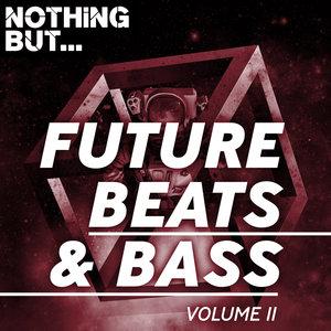 VARIOUS - Nothing But... Future Beats & Bass Vol 11
