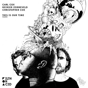 CARL COX/REINIER ZONNEVELD/CHRISTOPHER COE - This Is Our Time