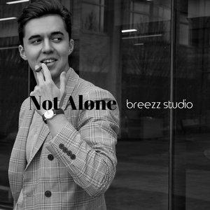 BREEZZ STUDIO - Not Alone