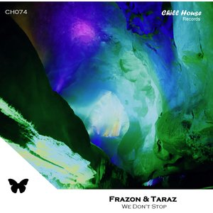 FRAZON/TARAZ - We Don't Stop