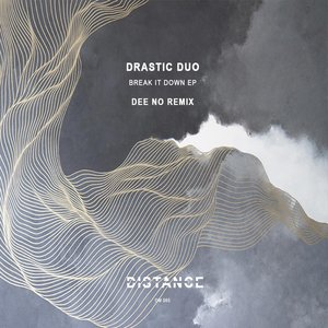 DRASTIC DUO - Break It Down EP