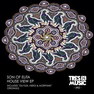 SON OF ELITA - HOUSE VIEW EP