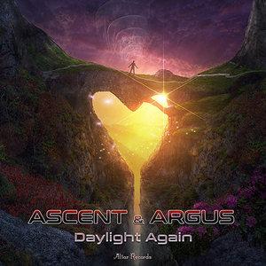 ASCENT & ARGUS - Daylight Again