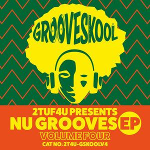 GROOVE SKOOL - Nu Grooves EP Vol 4