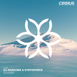 DJ RANSOME & SYNTHFORCE - Glacier EP