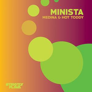 MINISTA - Medina & Hot Toddy