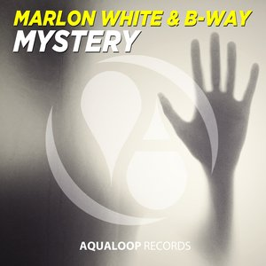 MARLON WHITE/B-WAY - Mystery