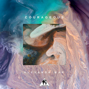 ALEXANDR MAR - Courageous