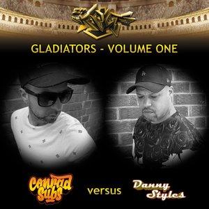 CONRAD SUBS/DANNY STYLES - Gladiators Volume One