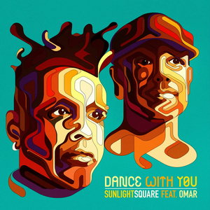 Sunlightsquare feat Omar - Dance With You