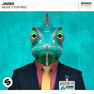 JADED - Move It (VIP Mix)