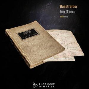 BASSTREIBER - Poem Of Techno