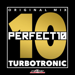 TURBOTRONIC - Perfect 10