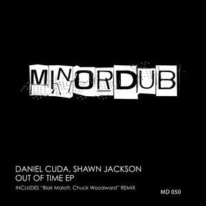 DANIEL CUDA - Out Of Time EP