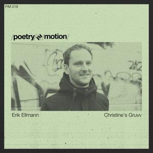ERIK ELLMANN - Christine's Gruuv