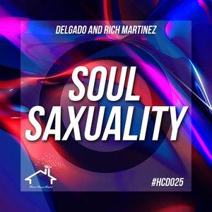 DELGADO/RICH MARTINEZ - Soul Saxuality