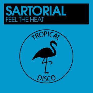 SARTORIAL - Feel The Heat