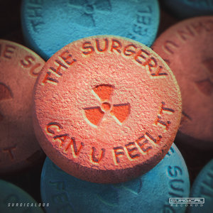 THE SURGERY - Can U Feel It