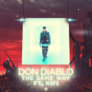 DON DIABLO feat KIFI - The Same Way