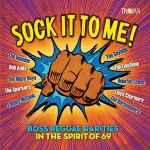 VARIOUS - Sock It To Me/Boss Reggae Rarities In The Spirit Of '69
