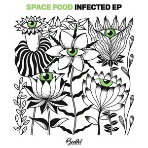 SPACE FOOD - Infected EP