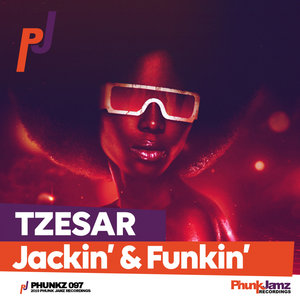 TZESAR - Jackin' & Funkin'