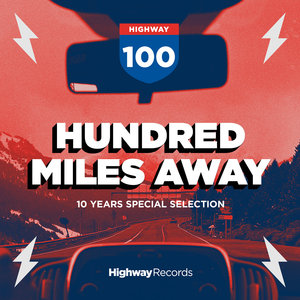 VARIOUS - Hundred Miles Away