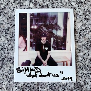 SIMKID - What About Us