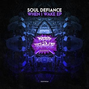 SOUL DEFIANCE - When I Wake