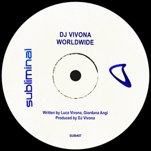 DJ VIVONA - Worldwide (Extended Mix)