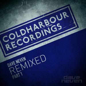 DAVE NEVEN - Remixed Part 1