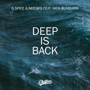 G SPICE/NEC SFS feat NICK BUMBARIS - Deep Is Back